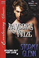 Ravcor's Prize (Spaced Out for Love)