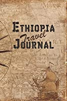 Ethiopia Travel Journal: 6x9 Travel Notebook with prompts and Checklists perfect gift for your Trip to Ethiopia for every Traveler