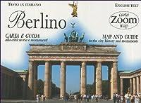 Berlino. Carta e guida alla città: storia e monumenti
