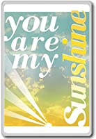 You Are My Sunshine - Motivational Quotes Fridge Magnet - ?????????