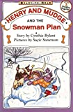 Henry and Mudge and the Snowman Plan (Henry & Mudge)