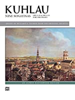 Kuhlau Nine Sonatinas: Opus 20 & Opus 55 for the Piano (Alfred Masterworks Library)