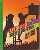 Living in Communities (People in Time and Place/Grade 2, Student Text)