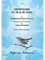 W. A. Mozart: Serenade No. 10 In Bb, K.361 'Gra.... / W.A.モーツァルト: セレナード第10番 変ロ長調 K.361「グラン・パルティータ」管楽器 楽譜