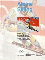 Handbook of Sports Medicine and Science, Alpine Skiing (Olympic Handbook of Sports Medicine) by Unknown(1994-05-09)
