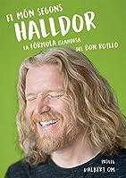El món segons Halldor : la fórmula secreta islandesa del bon rotllo