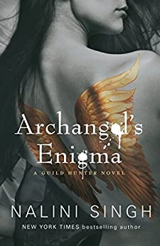 Archangel's Enigma: Book 8 (Guild Hunter Series) by [Singh, Nalini]