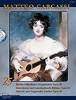 25 Etudes Melodiques Progressives: A new Ciritical Edition. op. 60. Gitarre. Ausgabe mit CD.