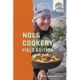 NOLS Cookery: Field Edition (NOLS Library)