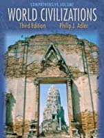 World Civilizations With Infotrac: Comprehensive Volume