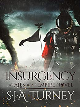 Insurgency (Tales of the Empire Book 4) by [Turney, S.J.A.]