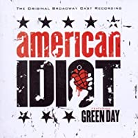 American Idiot: The Original Broadway Cast Recording Featuring Green Day by Green Day (2010-04-20)