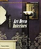 Art Deco Interiors: Decoration and Design Classics of the 1920s and 1930s 画像