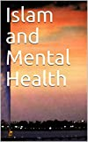 Islam and Mental Health (English Edition) ()