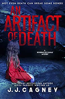 An Artifact of Death (A Reverend Cici Gurule Mystery Book 3) by [Cagney, J. J., Padgett, Alexa]