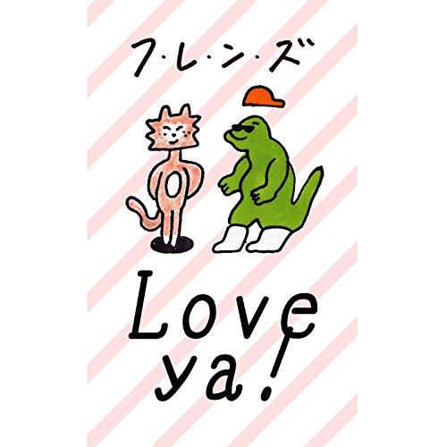 Love,ya!