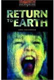 Return to Earth: 700 Headwords (Oxford Bookworms ELT)