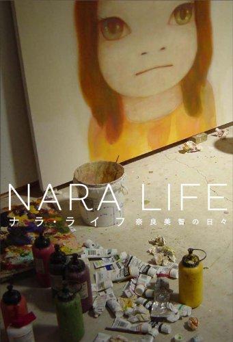 NARA LIFE / ナラ・ライフ 奈良美智の日々