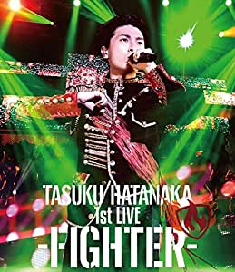 【Amazon.co.jp限定】「TASUKU HATANAKA 1st LIVE -FIGHTER-」Blu-ray (L判ブロマイド)