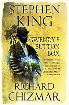 Gwendy's Button Box: (The Button Box Series) by [King, Stephen, Chizmar, Richard]