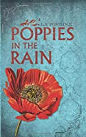 Poppies in the Rain: A Psychological Thriller