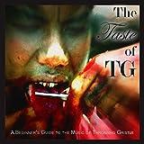 The Taste of TG [帯解説 / HQCD(高音質CD)仕様 / 紙ジャケ仕様 / 国内盤] (TRCP222)