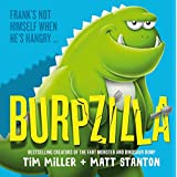 Burpzilla (Fart Monster and Friends)