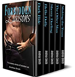 Forbidden Liaisons: Naughty Nuggets Box Set (Naughty Nugget Series Book 7) by [Smith, Andrea, Landon, Laurel]