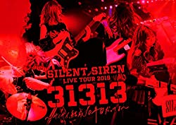 SILENT SIREN LIVE TOUR 2019『31313』~サイサイ、結成10年目だってよ~ supported by 天下一品 @ Zepp DiverCity(初回プレス盤)[Blu-ray]