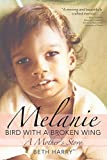 Melanie, Bird With a Broken Wing: A Mother's Story 画像