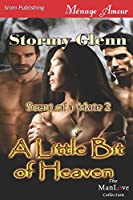 A Little Bit of Heaven (Siren Publishing Menage Amour Manlove, Scent of a Mate)