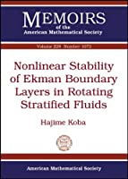 Nonlinear Stability of Ekman Boundary Layers in Rotating Stratified Fluids (Memoirs of the American Mathematical Society)