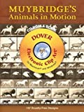 Muybridge's Animals in Motion CD-ROM and Book (Dover Electronic Clip Art)