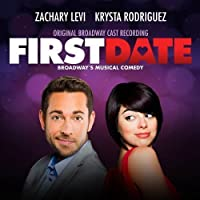 Frist Date, Broadway's Musical Comedy, Original Broadway Cast Recording