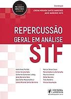 Repercussão geral em análise: STF