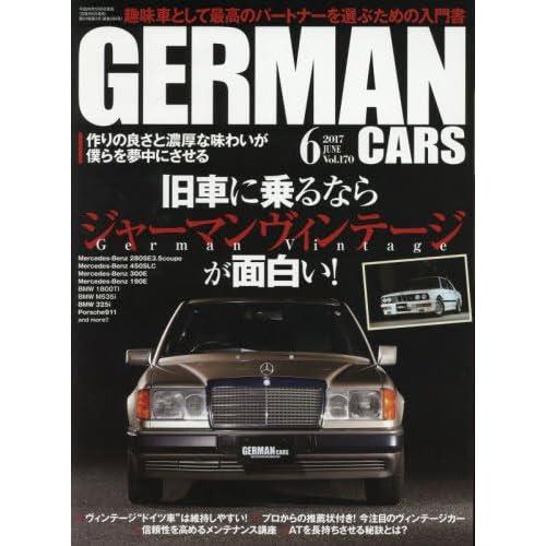 GERMAN CARS(ジャーマン カーズ) 2017年 06月号 [雑誌]