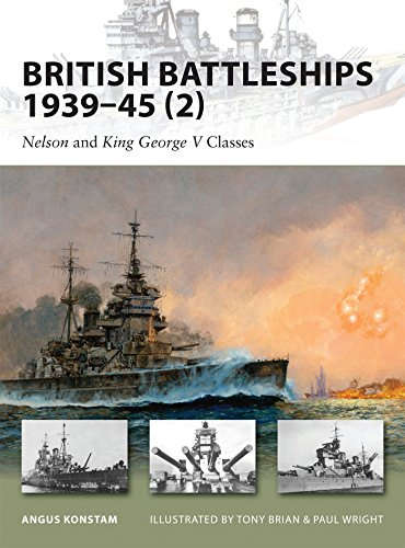British Battleships 1939-45 (2): Nelson and King George V Classes (New Vanguard)