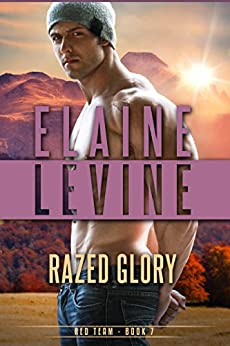 Razed Glory, The Red Team Series, Book 7 by [Levine, Elaine]