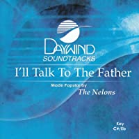 I'll Talk To The Father [Accompaniment/Performance Track]【CD】 [並行輸入品]