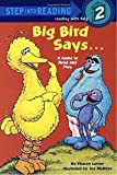 Big Bird Says.: A Game to Read and Play : Featuring Jim Henson's Sesame Street Muppets (Step Into Reading, Step 2)