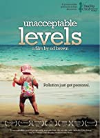 Unacceptable Levels [DVD]