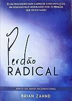 Perdão Radical, apello ao amor incondicional