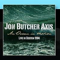 An Ocean in Motion - Live in Boston 1984 by Jon Butcher Axis