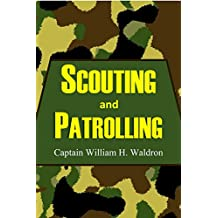 Scouting and Patrolling (1916)