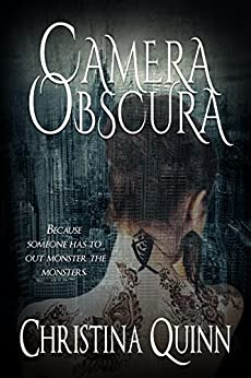 Camera Obscura (A Novel of Shadows Book 1) by [Quinn, Christina]