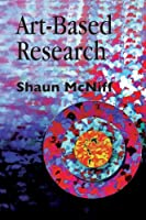 Art-Based Research by Shaun McNiff(1998-06-01)