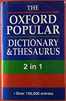 The Oxford Popular Dictionary and Thesaurus
