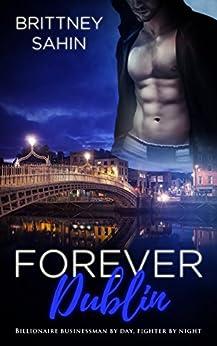 Forever Dublin by [Sahin, Brittney]