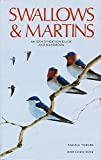 Swallows & Martins: An Identification Guide and Handbook 画像