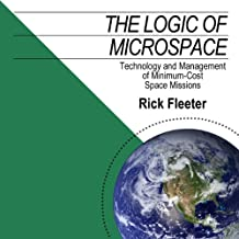 The Logic of Microspace: Technology and Management of Minimum-Cost Space Missions